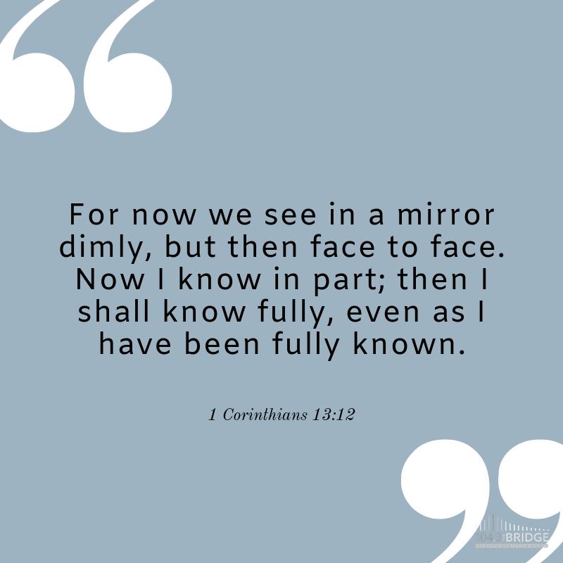 1 Corinthians 13:12