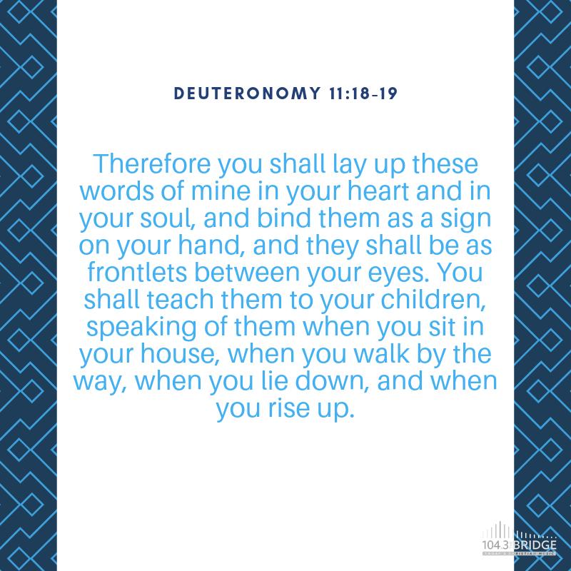 Deuteronomy 11:18-19